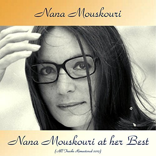 Nana Mouskouri - Nana Mouskouri at Her Best (All Tracks Remastered 2017) (2017)