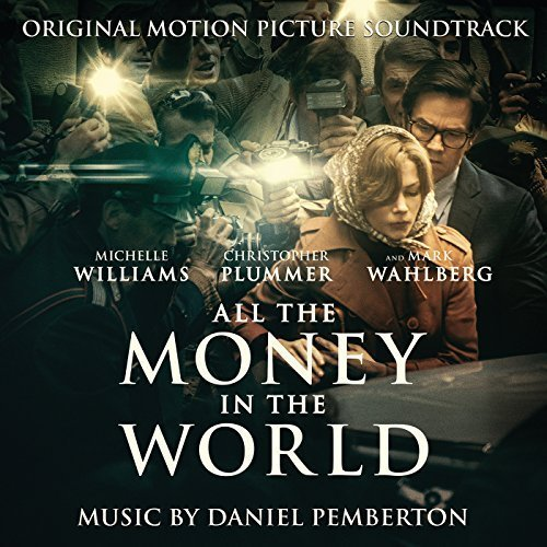 Daniel Pemberton - All the Money in the World (Original Motion Picture Soundtrack) (2017)