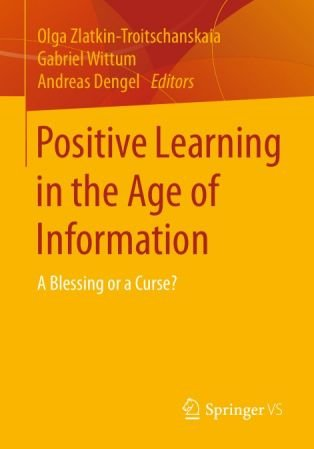 Positive Learning in the Age of Information: A Blessing or a Curse?