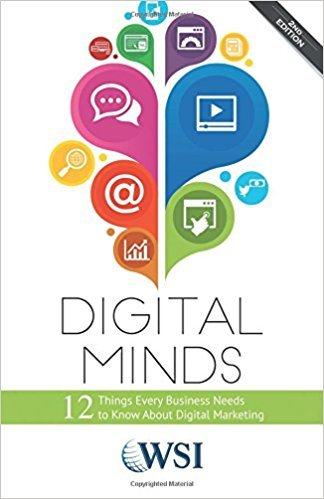 WSI – Digital Minds: 12 Things Every Business Needs to Know About Digital Marketing (2nd Edition)