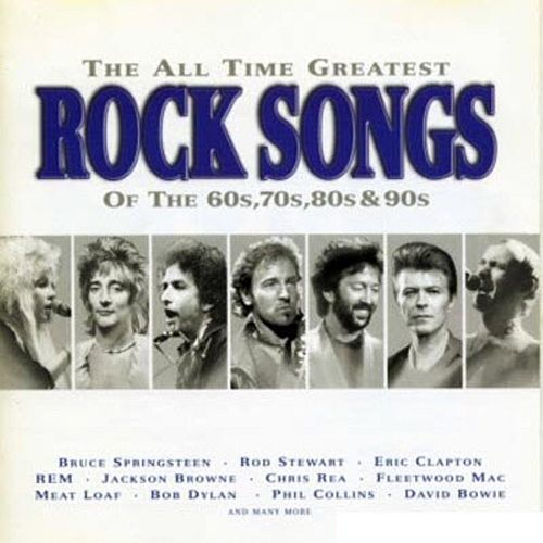 VA - The All Time Greatest Rock Songs Of The 60's, 70's, 80's & 90's (1997) MP3