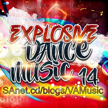 VA - Explosive Dance Music 14 (2018)
