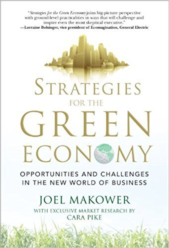 Joel Makower,  Cara Pike – Strategies for the Green Economy: Opportunities and Challenges in the New World of Business (PDF)