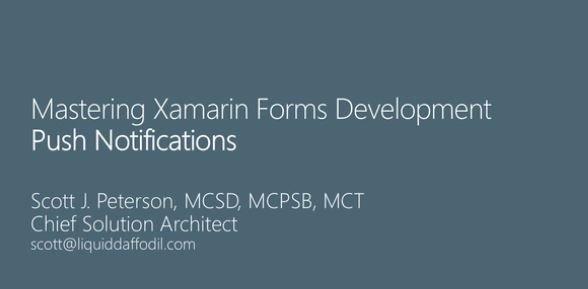 Download Mastering Xamarin Forms Development, Part 7: Push