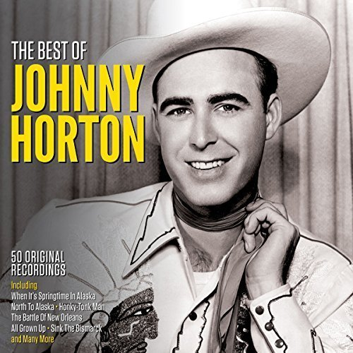 Johnny Horton - The Best Of (2018)