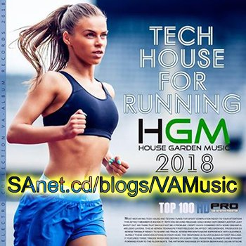 VA - Tech House For Runing House Garden Music (2018)