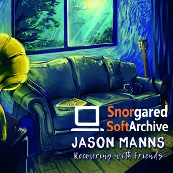 Jason Manns - Recovering with Friends (2018)