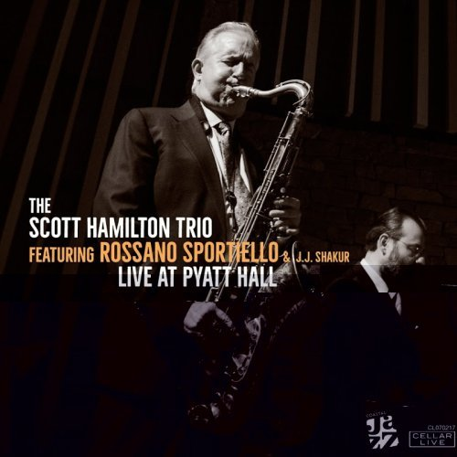 Scott Hamilton Trio - Live @ Pyatt Hall (2018)