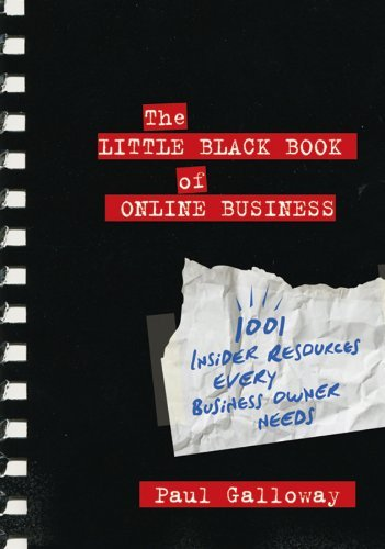 The Little Black Book of Online Business: 1001 Insider Resources Every Business Owner Needs (Repost)