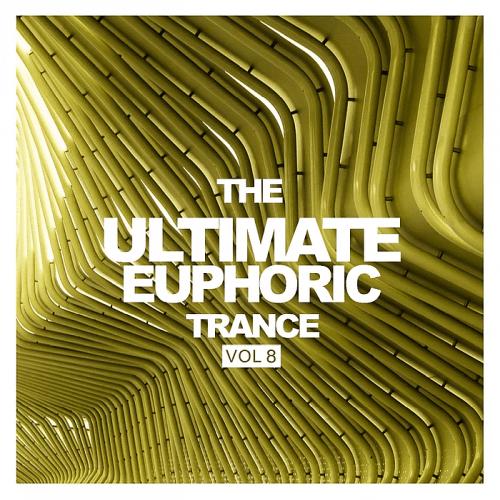 VA - The Ultimate Euphoric Trance Vol 8 (2018)