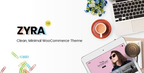 ThemeForest - Zyra v1.0.3 - Clean, Minimal WooCommerce Theme - 20859965