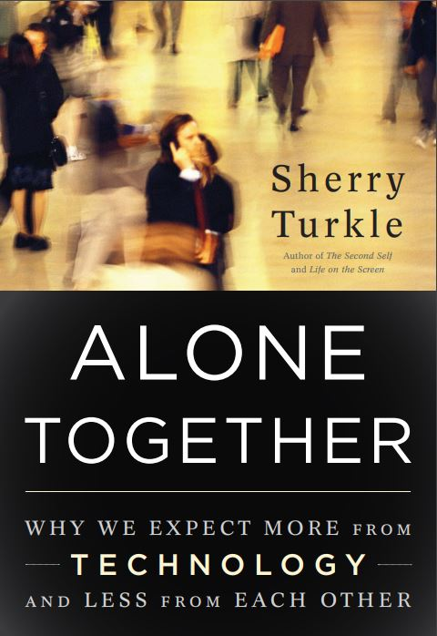 alone together why we expect more from technology essay