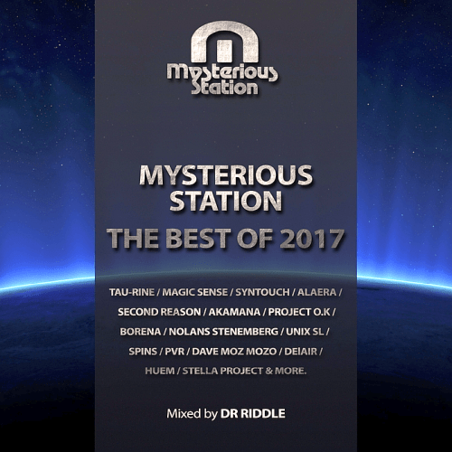 Mysterious Station. The Best Of 2017 (Mixed By Dr Riddle) (2018)