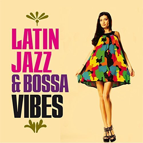 VA - Latin Jazz And Bossa Vibes (2018)