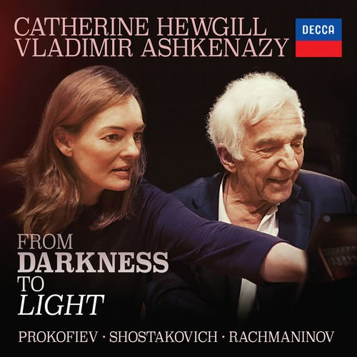 Catherine Hewgill & Vladimir Ashkenazy - From Darkness To Light (2017)