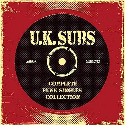 UK Subs - Complete Punk Singles Collection (2018)