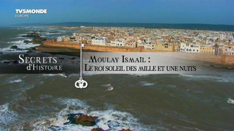 SECRETS MOULAY TÉLÉCHARGER ISMAIL DHISTOIRE