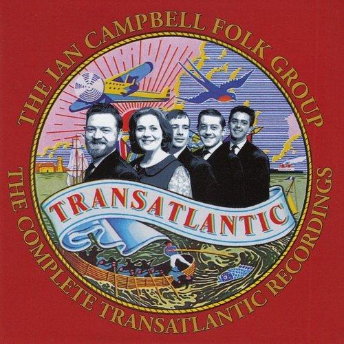 The Ian Campbell Folk Group - The Complete Transatlantic Recordings (4CD Box-Set) (2016)