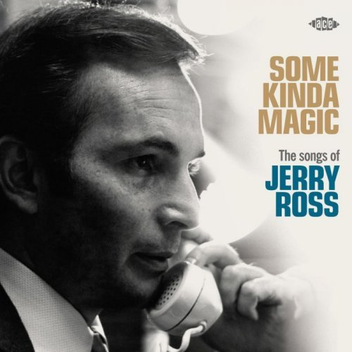 VA - Some Kinda Magic The Songs Of Jerry Ross (2016)