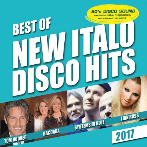 VA - Best Of New Italo Disco Hits (2017)