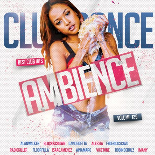 Club Dance Ambience Vol.129 (2018)