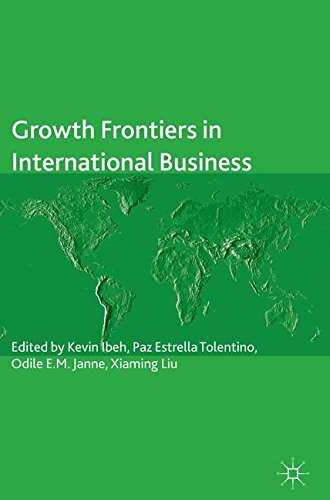 Growth Frontiers in International Business (The Academy of International Business)