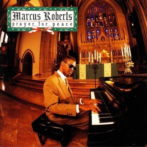 Marcus Roberts - Prayer for Peace (1991) 320 kbps