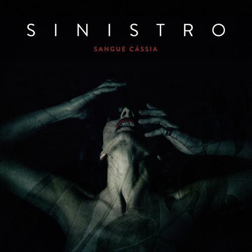Sinistro - Sangue Cassia (2018)