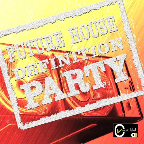 VA - Future House Definition Party (2018)