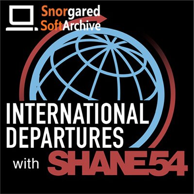 Shane 54 - International Departures 407 (2018-01-15)