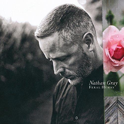 Nathan Gray - Feral Hymns (2018)