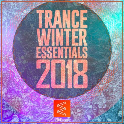 VA - Trance Winter Essentials 2018 Vol 01 (2018)