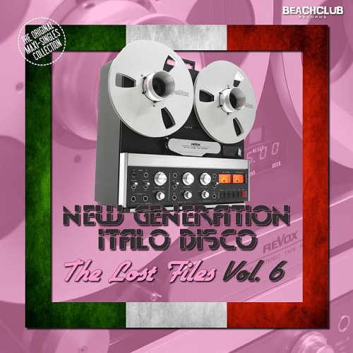 VA - New Generation Italo Disco The Lost Files Vol. 6 (2018)