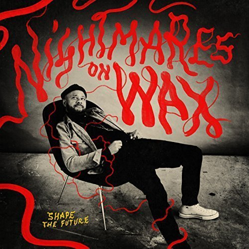 Nightmares on Wax - Shape the Future (2018)