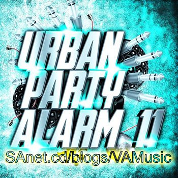 VA - Urban Party Alarm 11 (2018)