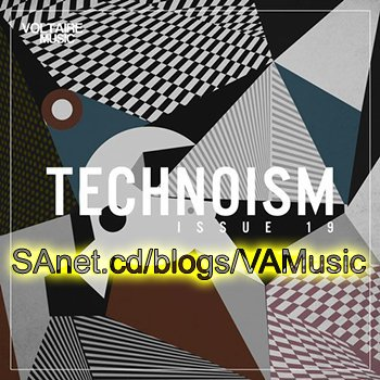 VA - Technoism Issue 19 (2018)