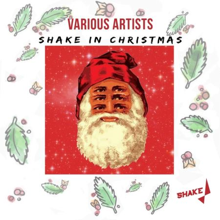 VA - Shake In Christmas (2018)