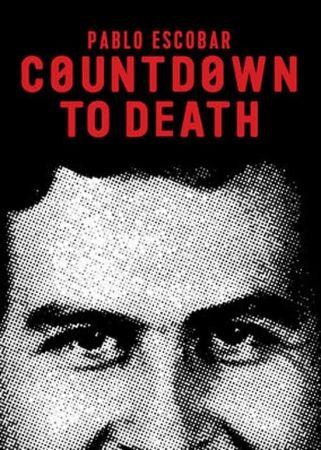 Countdown to Death Pablo Escobar 2017 1080p Netflix WEB-DL DD2.0 x264-QOQ