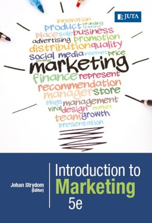 Johan Strydom – Introduction to Marketing, Fifth Edition