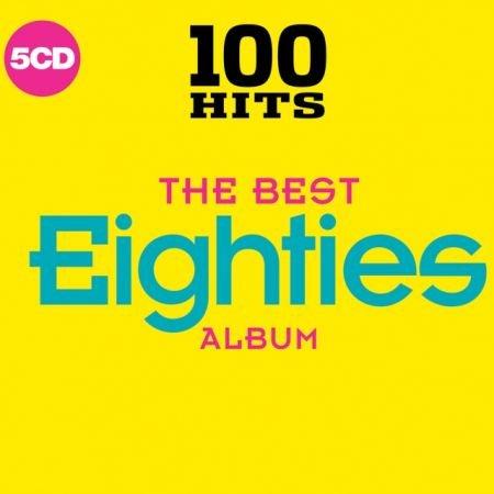 VA - 100 Hits - The Best Eighties Album (2017)