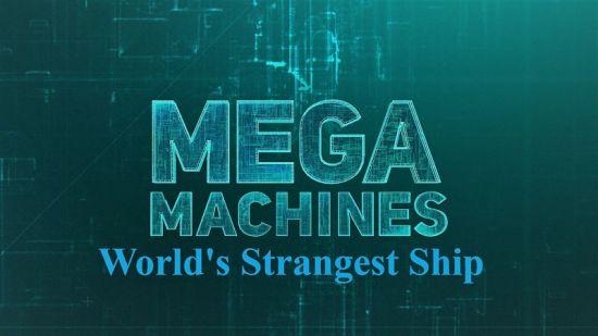 Sci. Ch. Mega Machines Series 1 World's Strangest Ship 2018 720p HDTV x264 AAC MVGroup