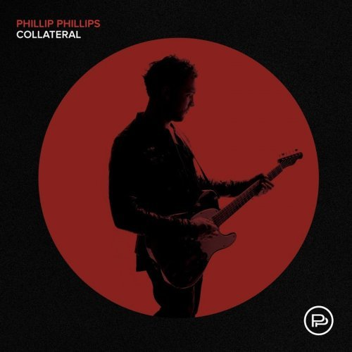 Phillip Phillips - Collateral (2018)
