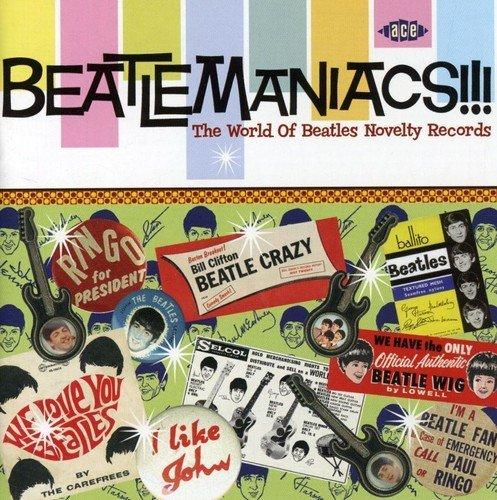 VA - Beatlemaniacs!!! The World Of Beatles Novelty Records (2006)