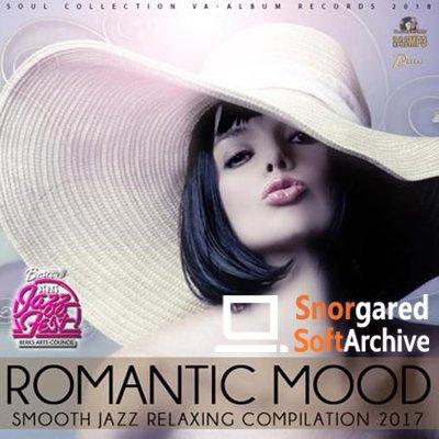 Romantic Mood Smooth Compilation (2017)