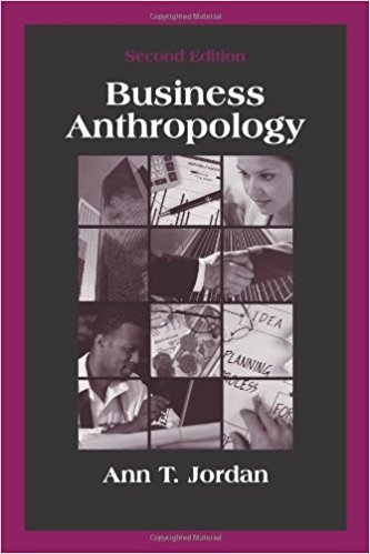 Ann T. Jordan –  Business Anthropology, Second Edition  Books