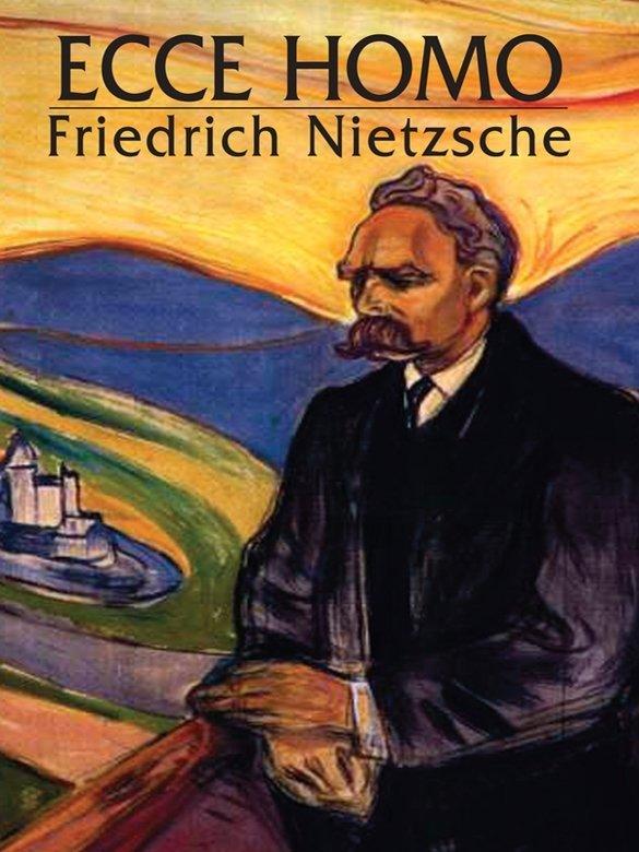 Download Ecce Homo By Friedrich Nietzsche Softarchive