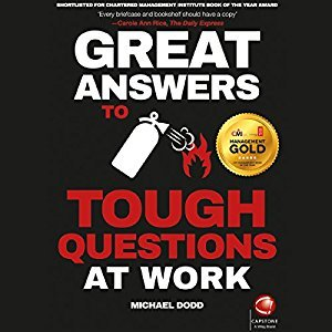 Download Great Answers to Tough Questions at Work [Audiobook