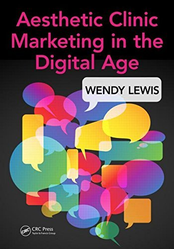 Wendy Lewis – Aesthetic Clinic Marketing in the Digital Age