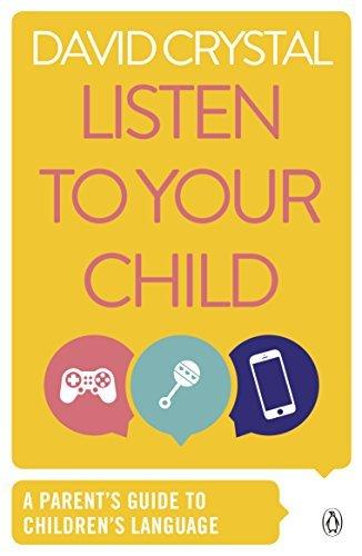 409ed39554c5 Listen to Your Child: A Parent's Guide to Children's Language (Penguin  Health ...
