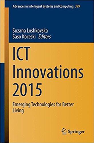 ICT Innovations 2015: Emerging Technologies for Better Living